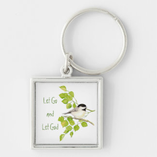 "Cute Chickadee ""Let Go & Let God"" Bird Nature Key Chain"