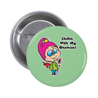 Cute Chillin With My Gnomes Design Pinback Buttons
