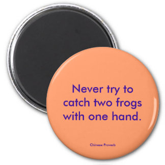 Cute Chinese Proverb 2 frogs with 1 hand 2 Inch Round Magnet
