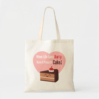 Cute Chocolate Cake Funny Quote Food Humor Tote