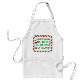 Cute Christmas Apron, Let's be Naughty!! Adult Apron