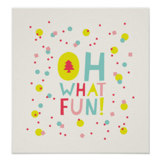 Cute Confetti Oh What Fun Dots Holiday Art Poster