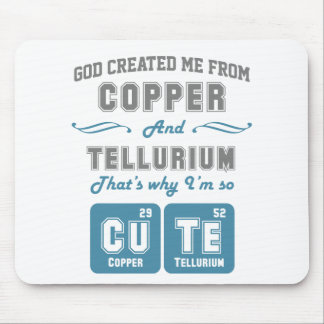 Cute Copper And Tellurium Joke Mouse Pad