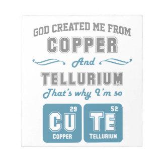 Cute Copper And Tellurium Joke Notepad