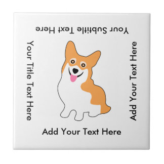 Cute Corgi Drawing - Add Your Own Text Ceramic Tile