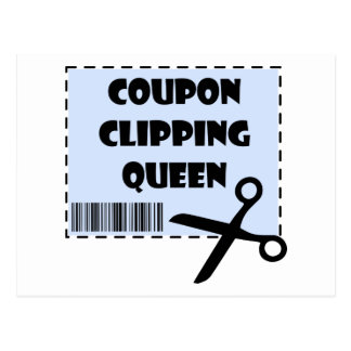 Cute Coupon Clipping Queen Saying Postcard