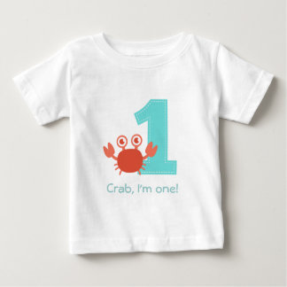 Cute Crab, Crab I'm One, First Birthday T Shirt