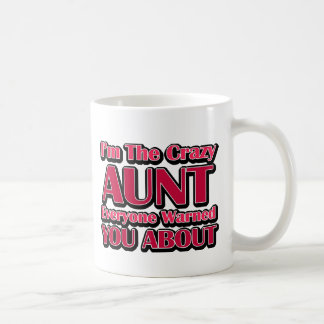 Cute Crazy Aunt Saying Coffee Mug