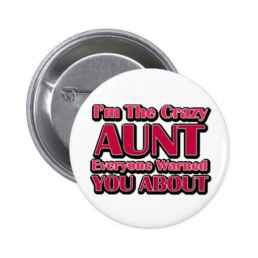 Cute Crazy Aunt Saying Pins