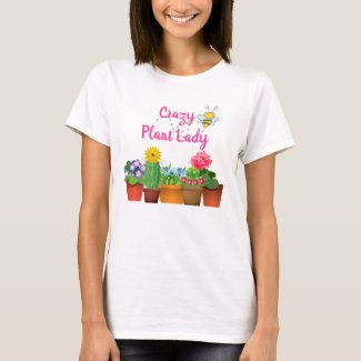 Cute Crazy Plant Lady / Cactus Garden Summer T-Shirt