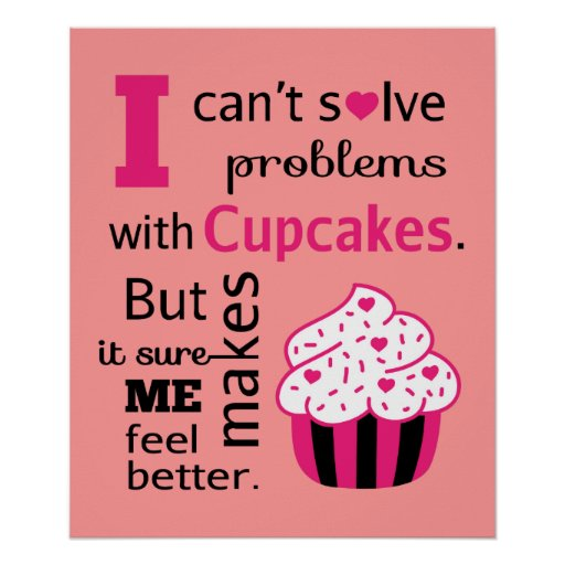 Cake Art Quotes : Cute Cupcake quote, Happiness Print Zazzle