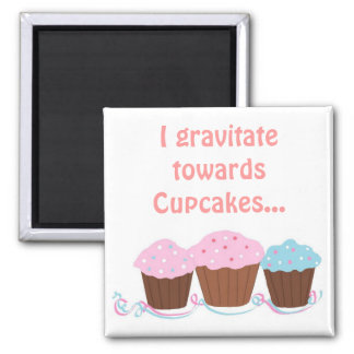 Cute Cupcakes With Saying Magnet