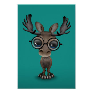 Cute Curious Moose Nerd Wearing Glasses Turquoise Poster