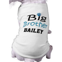 Cute Custom Dog Big Brother Shirt