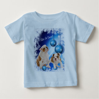 Cute, cute, cute! Bulldog Puppy Let It Snow Design Baby T-Shirt