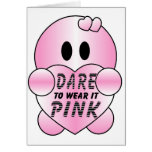 Cute DARE TO WEAR it PINK Character Card