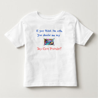 Cute Day Care T Shirts