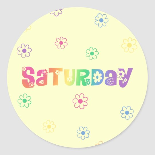 Cute Day Of The Week Saturday Classic Round Sticker
