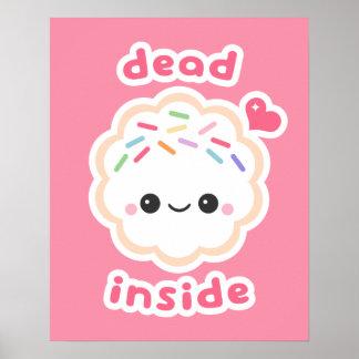 Cute Dead Inside Cookie Poster