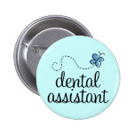 Cute Dental Assistant Pinback Buttons