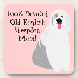 Cute Devoted Old English Sheepdog Mom on Pink Drink Coaster
