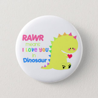 Cute Dinosaur Button RAWR BUTTON