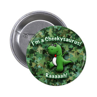 Cute Dinosaur is a Cheekysaurus 2 Inch Round Button