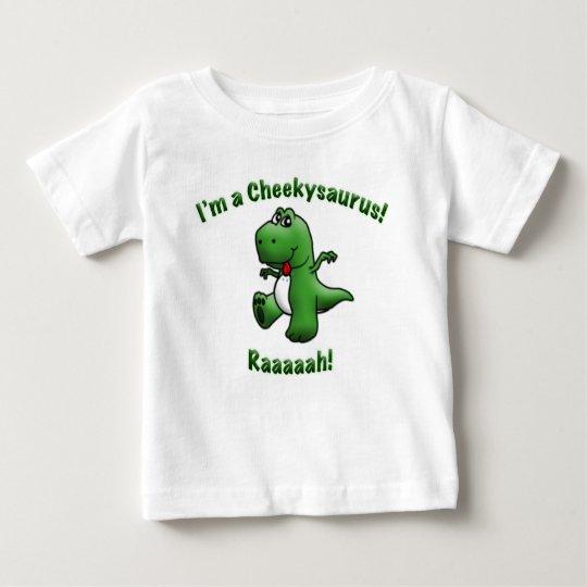 Cute Dinosaur is a Cheekysaurus Baby T-Shirt