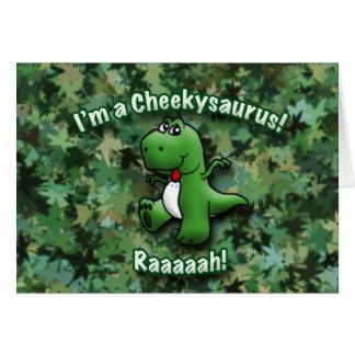 Cute Dinosaur is a Cheekysaurus Greeting Card