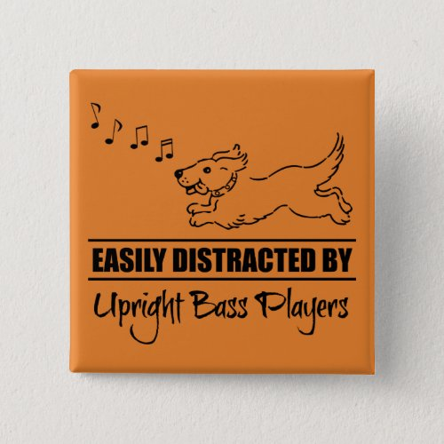 Running Dog Easily Distracted by Upright Bass Players 2-inch Square Button