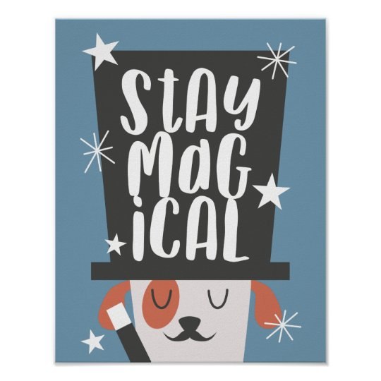 Cute Dog Magical Quote Nursery Kids Room Poster