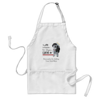 """Cute Dog """"To Err is Human~To Forgive Canine"""" Adult Apron"""