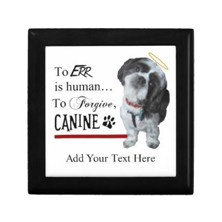 """Cute Dog """"To Err is Human~To Forgive Canine"""" Trinket Boxes"""