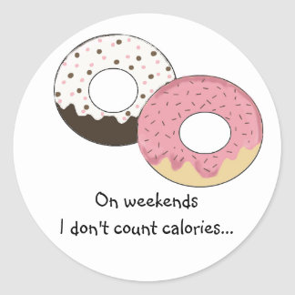 Cute Donut Design with Saying Classic Round Sticker