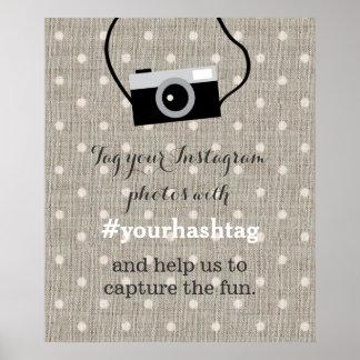 Cute Dots Burlap Wedding Photos Hashtag Sign Poster