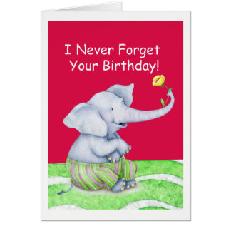 Cute Elephant Never Forgets Your Birthday Card