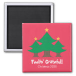 Cute Feelin' Grateful Square Christmas Magnet