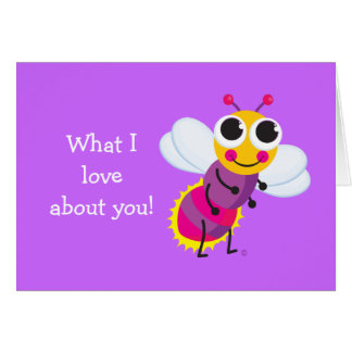 Cute Firefly What I love about you card