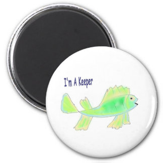 Cute fish with I'm a keeper text Magnet