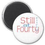 "Cute, ""Flirty at 40"" 40th Birthday design Magnet"