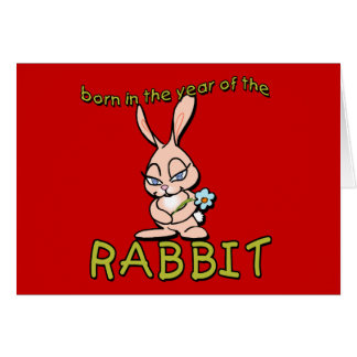 Cute & Flirty Born in the Year of the Rabbit Gifts Greeting Card