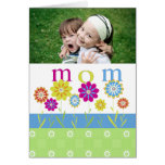 Cute Flowers Mother's Day Photo Card