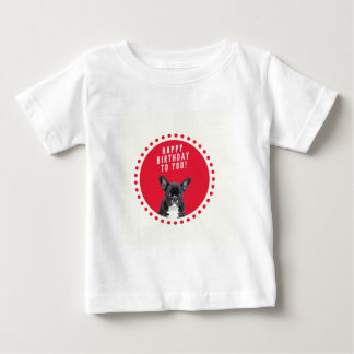 Cute French Bulldog Happy Birthday Red Dots Baby T-Shirt
