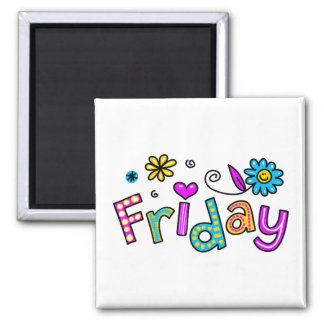 Cute Friday Week Day Greeting Text Expression 2 Inch Square Magnet