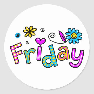 Cute Friday Week Day Greeting Text Expression Classic Round Sticker