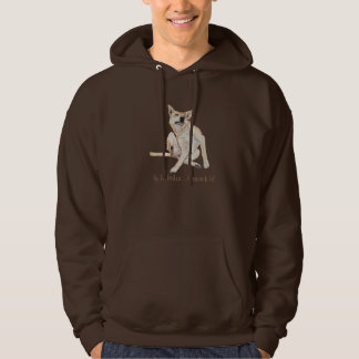 Cute funny dog scratching art with humorous slogan hooded sweatshirt