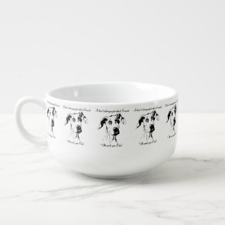 Cute Funny Great Dane Dog Quote  Spoiled Pet Humor Soup Mug