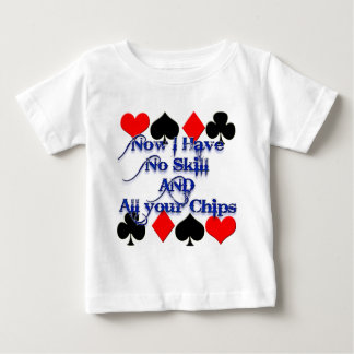 Cute Funny Poker Player has all your chips! Baby T-Shirt
