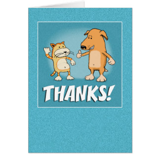 Cute, Funny Thank You card: Cat and Dog Greeting Card