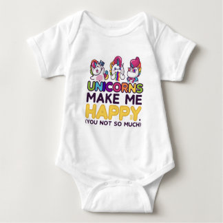Cute Funny Unicorns Make Me Happy You Not So Much Baby Bodysuit